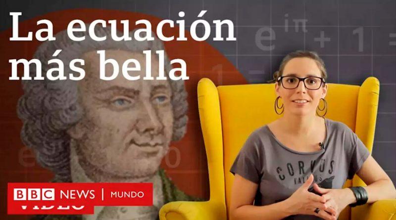 """Por qué se dice que la identidad de Euler es """"la ecuación más bella"""""""