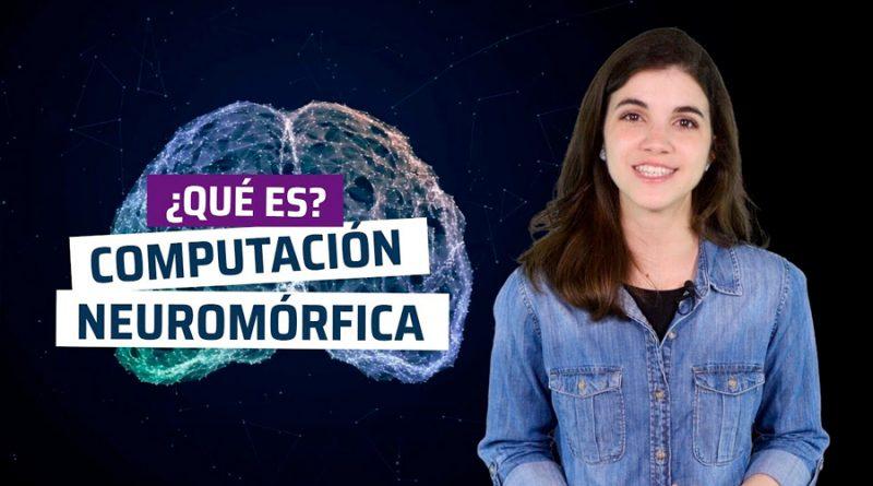 ¿Qué es computación neuromórfica? El cerebro en un chip